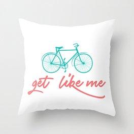 get like me Throw Pillow