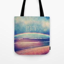 When It Rains, It Bows Tote Bag