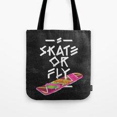 Skate or Fly Tote Bag
