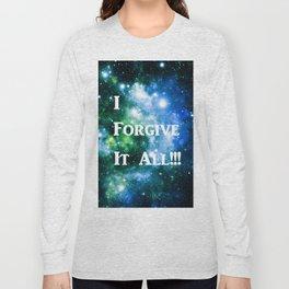 Blue Green Galaxy : I Forgive It All Long Sleeve T-shirt