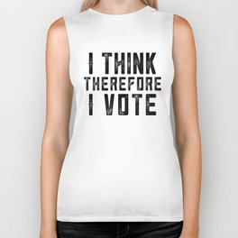 I Think Therefore I Vote Biker Tank