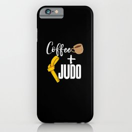 Coffee & Judo iPhone Case