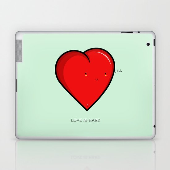 Love is hard... literally Laptop & iPad Skin