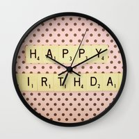 happy birthday Wall Clocks featuring Happy Birthday by happeemonkee