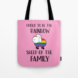Proud To Be The Rainbow Sheep Of The Family Quote Tote Bag