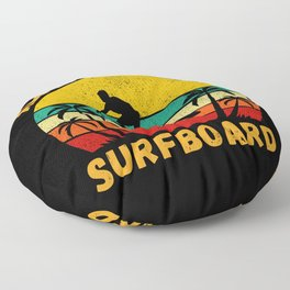 All I Need Is My Surfboard  Funny Surfer Floor Pillow
