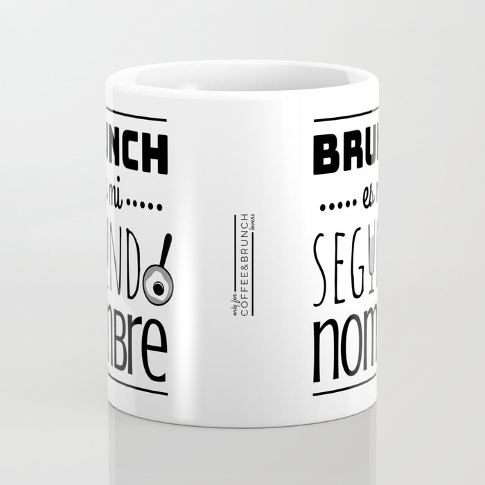 Brunch Is My Second Name (In Spanish) (B/W) Coffee Mug
