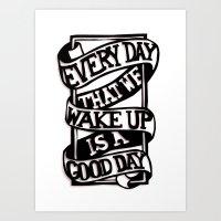 Good Day Art Print