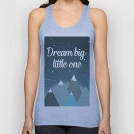 Dream big little one Unisex Tank Top