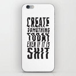 Create Something Today #3 iPhone Skin