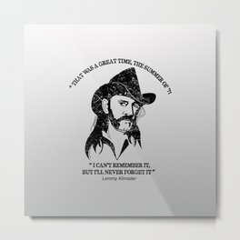 Lemmy quote Metal Print