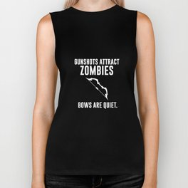 Gunshots Attract Zombies Bows and Quiet T-Shirt Biker Tank