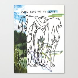 love you to death Canvas Print
