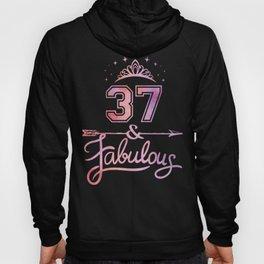 Women 37 Years Old And Fabulous Happy 37th Birthday print Hoody