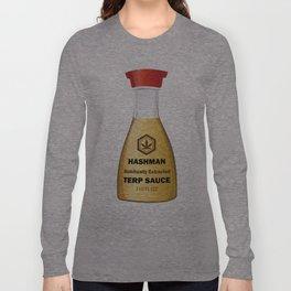 Hashman Terp Sauce Design by Outlet710.com Long Sleeve T-shirt