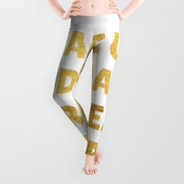 Wake Up and Make Your Dreams Come True in Gold Leggings