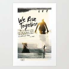 We Rise Together - Official Poster Art Print
