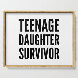 Teenage Daughter Survivor Serving Tray