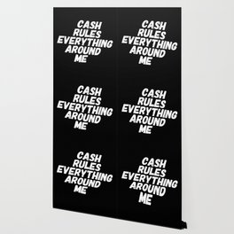Cash Rules CREAM Wallpaper