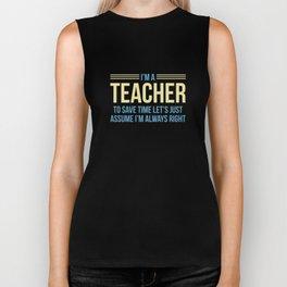 I'm A Teacher Biker Tank