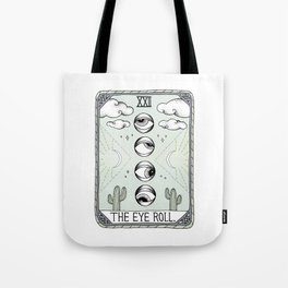 The Eye Roll Tote Bag