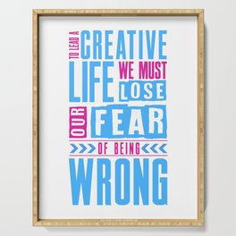 Lead A Creative Life Lose Fear Of Being Wrong Design For A Creative Life Artist Serving Tray