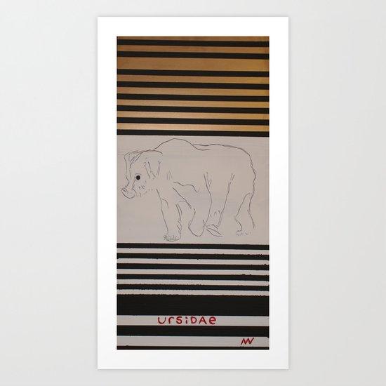 URSIDAE 2 Art Print