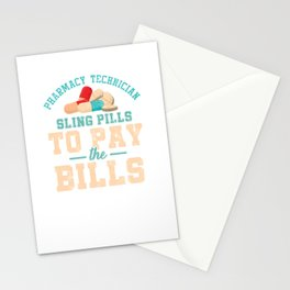 Funny Pharmacy Technician Cool Pharmacist Sling Pills To Pay The Bills Funny Gift Stationery Cards