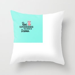 Superheroes-are-born-in-October T-Shirt D3s29 Throw Pillow