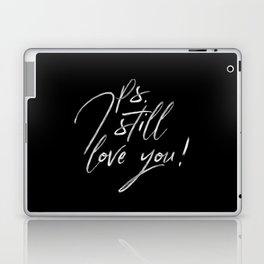 Ps. I Still Love You Lettering Laptop & iPad Skin