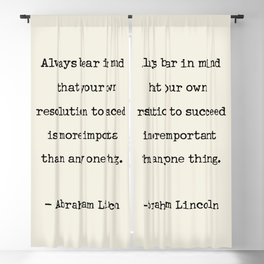 Abraham Lincoln Quote Always bear in mind Blackout Curtain