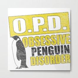 Obsessive Penguin Disorder Metal Print