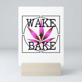 WAKE AND BAKE, PINK Cannabis Weed Smoke Marijuana Typography Mini Art Print