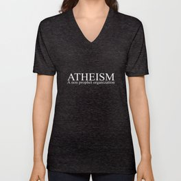 Atheism non prophet organization religion atheist guys funny science agnostic style birthday gift at Unisex V-Neck