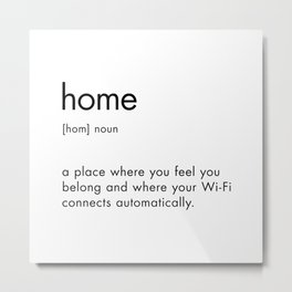 Home Definition Text Sign Metal Print