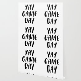 Yay Game Day Football Sports Black Text Wallpaper