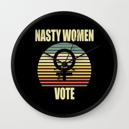 Retro Nasty women Vote Wall Clock