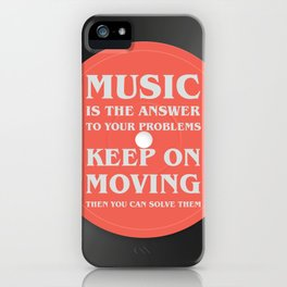 Music is the answer to your problems, dj gift iPhone Case