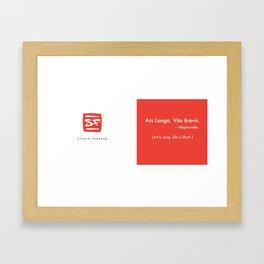 Ars Longa. Vita Brevis. Brand Design Framed Art Print