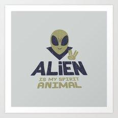 Alien Is My Animal Spirit Art Print