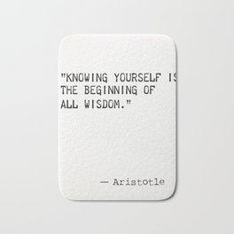 Aristotle quote wisdom Bath Mat