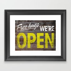 Free Hugs We're Open Framed Art Print