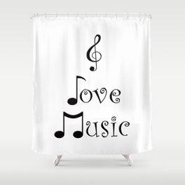 I Love Music Shower Curtain