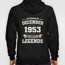 December 1953 65 the birth of Legends Hoody