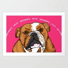 Not Grumpy Art Print