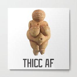 Thicc AF Venus Metal Print
