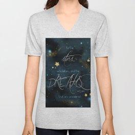 To the stars who listen... Unisex V-Neck
