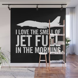 "F-14 Tomcat ""I love the smell of jet fuel in the morning"" Wall Mural"