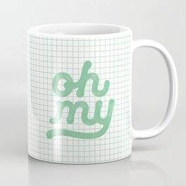 Oh My green and white typography poster design for bedroom wall art home decor Coffee Mug