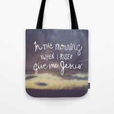 Give me Jesus Tote Bag